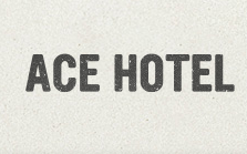 Ace Hotel Voucher Codes